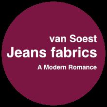 van Soest Jeans fabrics - a modern romance